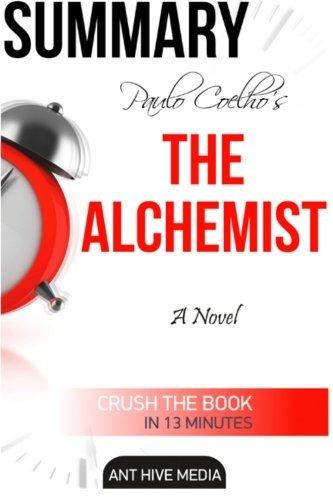 Paulo Coelho's The Alchemist Summary by Ant Hive Media (2016-03-26)