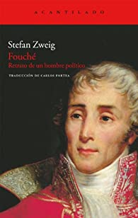 Fouché par Stefan Zweig