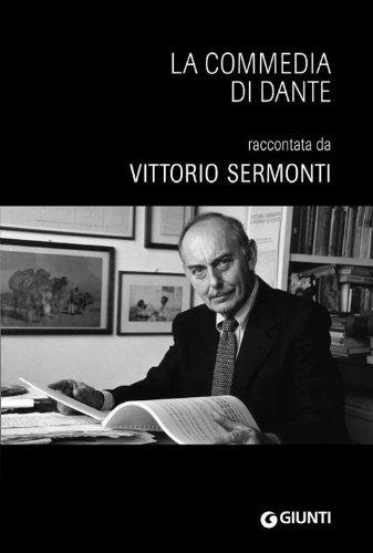 La Commedia di Dante. Raccontata e letta da Vittorio Sermonti. DVD-ROM eVoice book