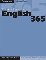 English 365 1 Teacher's Guide: For Work and Life (Cambridge Professional English)