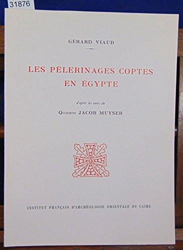 Les Plerinages coptes en gypte (Bibliothque d'tudes coptes)