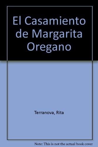 El Casamiento de Margarita Oregano par Rita Terranova