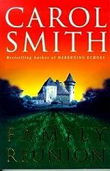 Family Reunion by Carol Smith (1999-08-05)