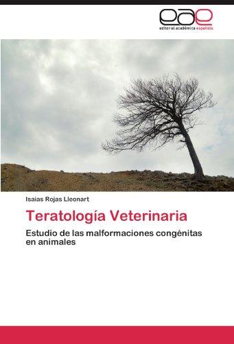 Teratologia Veterinaria por Isaias Rojas Lleonart