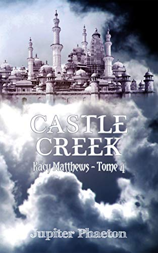 Castle Creek (Kacy Matthews t. 4)