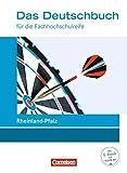 Das Deutschbuch - Fachhochschulreife - Rheinland-Pfalz - Neubearbeitung: 11./12. Schuljahr - Schülerbuch