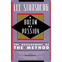 [(A Dream of Passion: The Development of the Method )] [Author: Lee Strasberg] [May-1990]