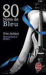 80 notes de bleu (80 notes Tome 2)