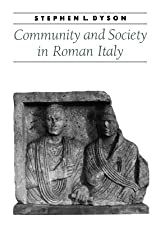 Community and Society in Roman Italy (Ancient Society and History) by Stephen L. Dyson (2000-12-31)