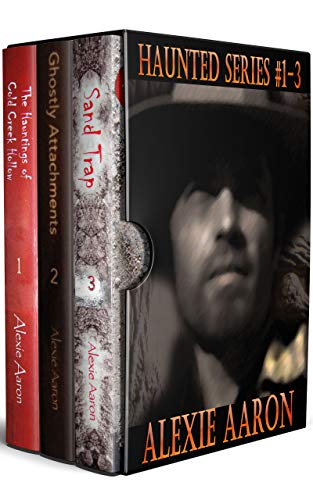 Haunted Series Omnibus: Books 1-3 (English Edition) (Alexie Aaron Haunted Serie)