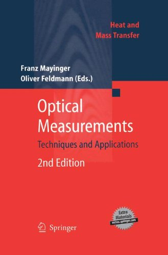 Optical Measurements: Techniques and Applications (Heat and Mass Transfer)