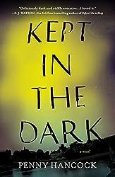 Kept in the Dark