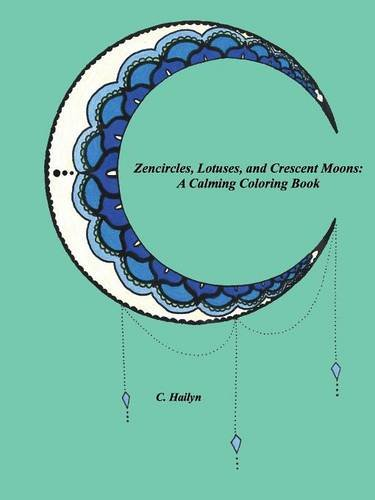 zencircles-lotuses-and-crescent-moons-a-calming-coloring-book