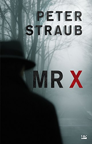 Mr X (BRA.L'OMBRE) par Peter Straub