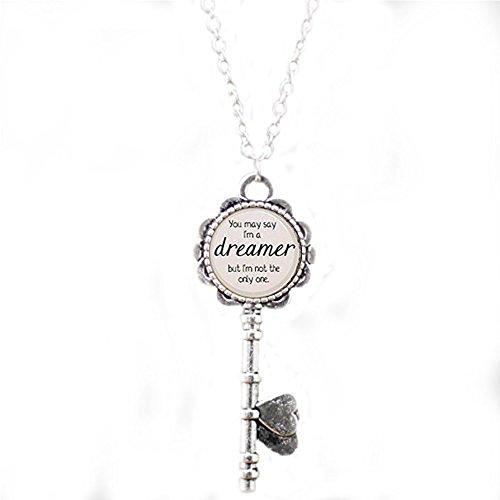 yrics You May sagen, ich bin ein Träumer. Lied Gedicht Schlüssel Halskette inspiriert von ()
