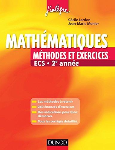 Mathématiques Méthodes et Exercices ECS 2e année (Concours Ecoles de Management)