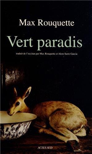 Vert paradis : livres I et II ; Suivi d'un entretien de Max Rouquette avec Henri Giordan