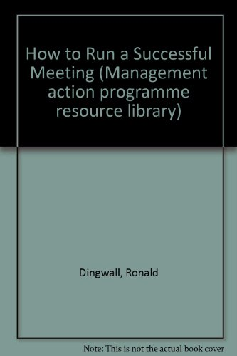 How to Run a Successful Meeting (Management action programme resource library)
