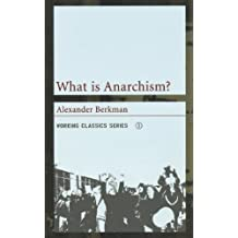 What is Anarchism? (Working Classics) by Alexander Berkman (2003-07-01)