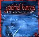 Gabriel Burns: Die Welke Saat des Lotus