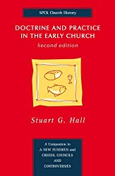 Doctrine and Practice in the Early Church: Second Edition
