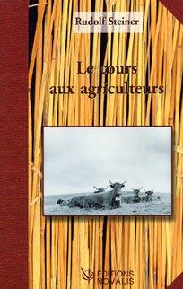 Le cours aux agriculteurs par Rudolf Steiner