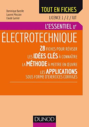 Electrotechnique - Licence 1 / 2 / IUT : L'essentiel (Tout en fiches) par Dominique Bareille