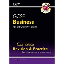 New GCSE Business Complete Revision and Practice - for the Grade 9-1 Course (with Online Edition) (CGP GCSE Business 9-1 Revision)