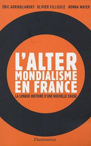 L'altermondialisme en France : La longue histoire d'une nouvelle cause