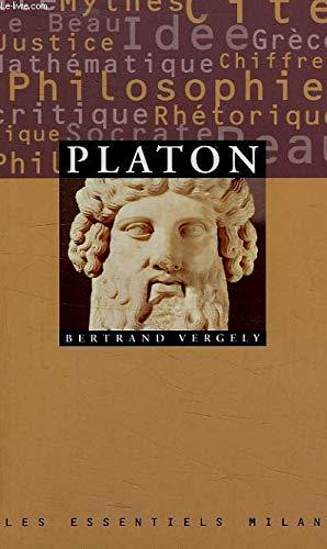 Platon. Les Essentiels, numéro 3 par Bertrand Vergely