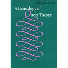 A Genealogy of Queer Theory (American Subjects Series)