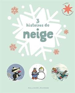 """Afficher """"3 histoires de neige"""""""