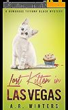 Lost Kitten in Las Vegas: A Cozy Tiffany Black Mystery (Tiffany Black Mysteries Book 4) (English Edition)