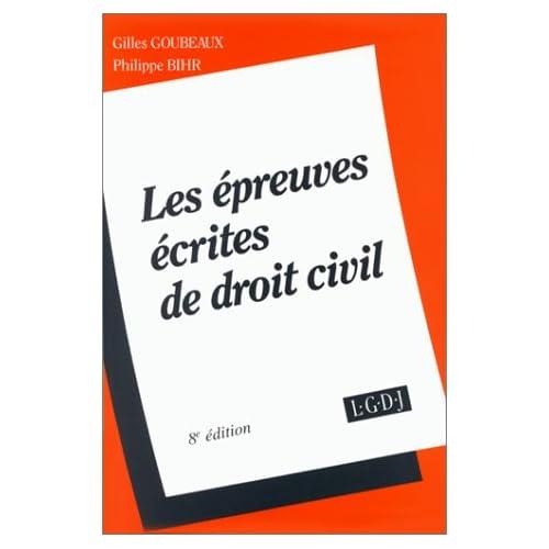 Les épreuves écrites de droit civil, 8e édition. Dissertation. Commentaire d'arrêt. Note de synthèse. Corrigés d'examens