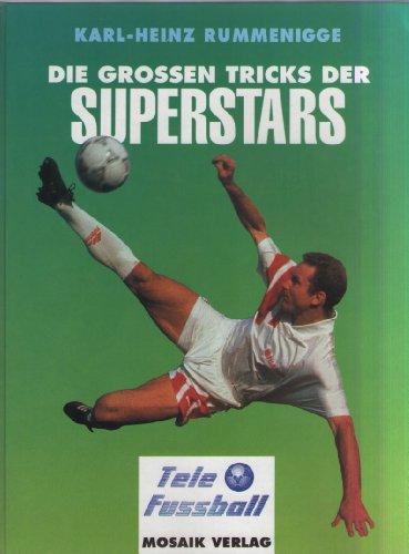 Die großen Tricks der Superstars