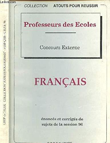 Français : Sujets de la session 1996 (Atouts pour réussir)