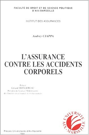 L'assurance contre les accidents corporels par Audrey Ciappa