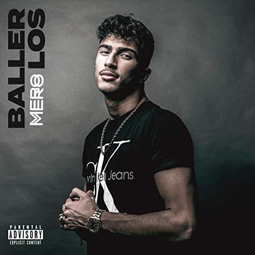 Baller los [Explicit]