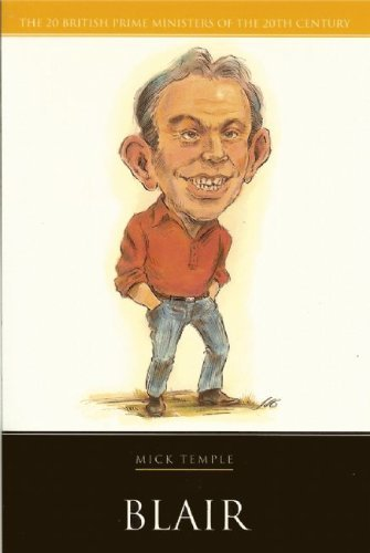 Blair (Haus Publishing - British Prime Ministers) by Mick Temple (2006-11-01)
