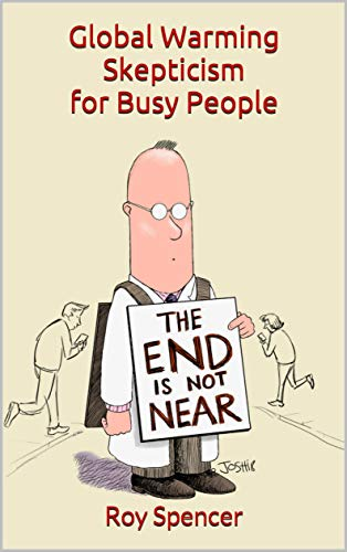 Global Warming Skepticism for Busy People (English Edition) por Roy Spencer
