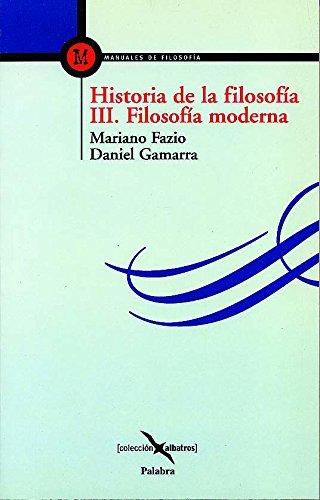 Historia de la filosofía III (Albatros) por Mariano Fazio
