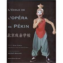 L'école de l'Opéra de Pékin
