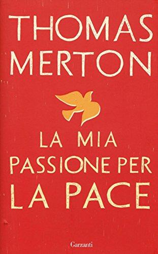 La mia passione per la pace