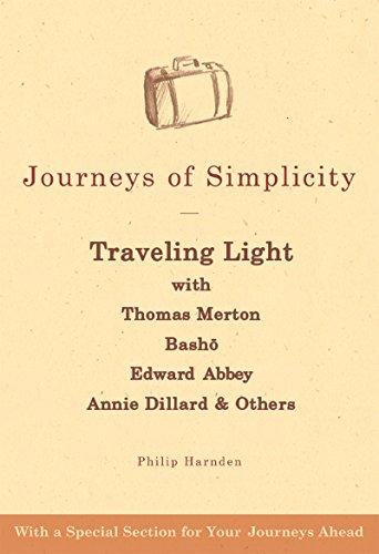 journeys-of-simplicity-traveling-light-with-thomas-merton-basho-edward-abbey-annie-dillard-others-tr