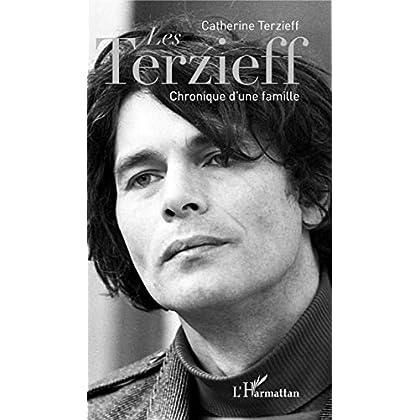 Les Terzieff: Chronique d'une famille