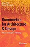 Biomimetics for Architecture & Design: Nature - Analogies - Technology - Göran Pohl, Werner Nachtigall