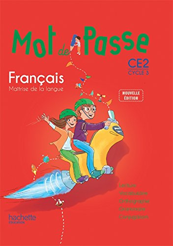 Mot de pass français CE2 : Cycle 3