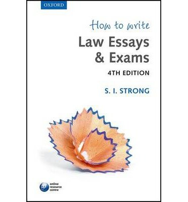 [(How to Write Law Essays & Exams)] [ By (author) S. I. Strong ] [November, 2014]