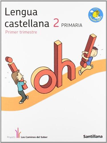 Lengua castellana 2 primaria m ligera los caminos del saber