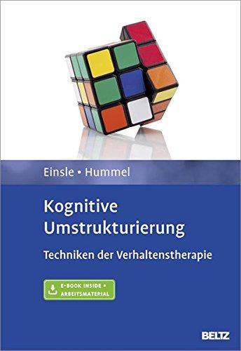 Kognitive Umstrukturierung: Techniken der Verhaltenstherapie. Mit E-Book inside und Arbeitsmaterial